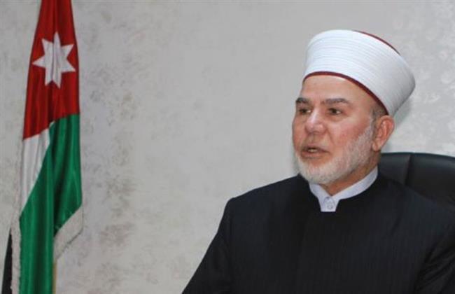 مفتى الأردن: يجب الإسراع فى تطبيق توصيات مؤتمر الإفتاء